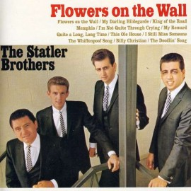 Flowers on the Wall - The Statler Brothers - Album Cover