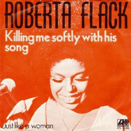 roberta-flack-killing-me-softly-with-his-song-atlantic-7